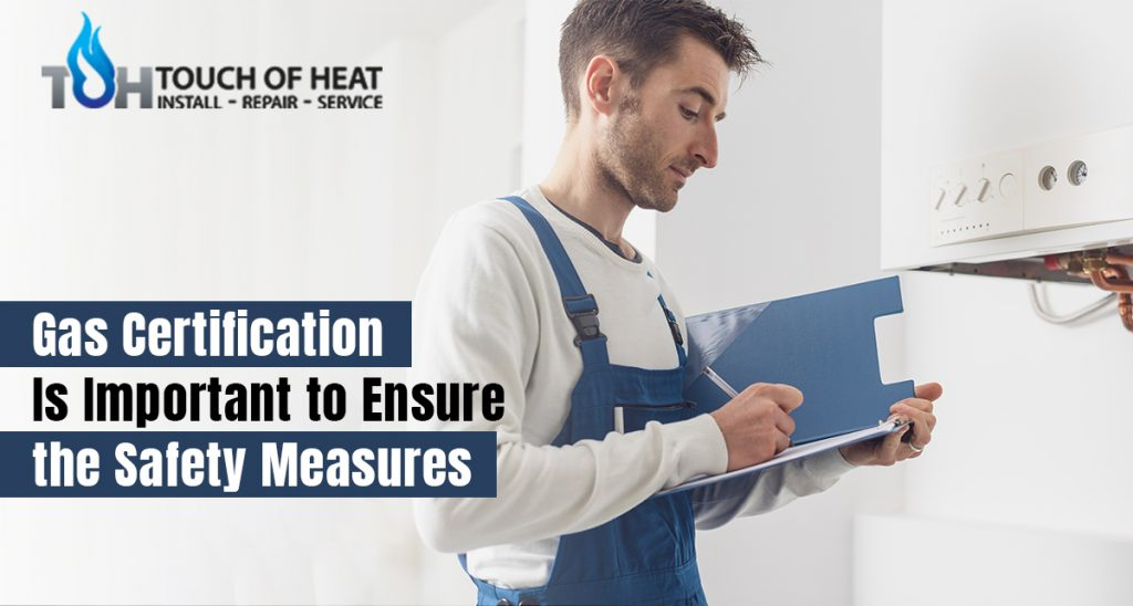 Gas Certification Is Important to Ensure the Safety Measures