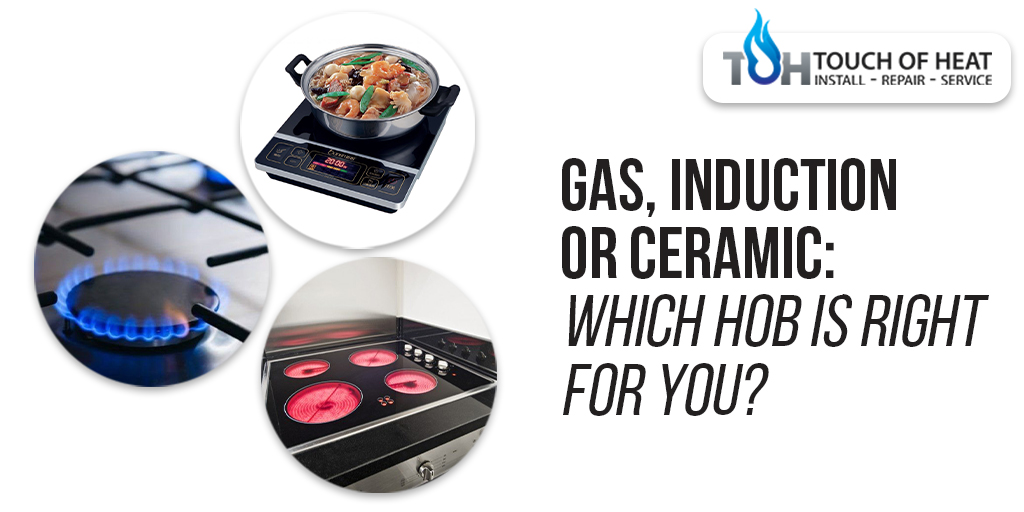 Gas, Induction, Or Ceramic: Which Hob Is Right For You?